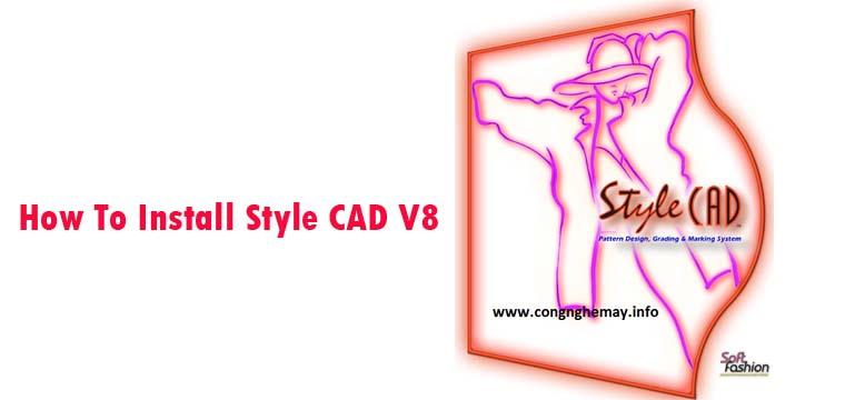 Video Hướng Dẫn Cài Đặt-Chạy Key Style CAD V8 9