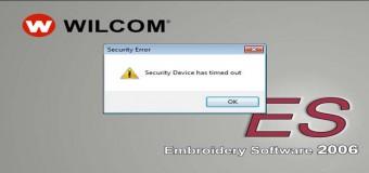 Cách Xử Lý Lỗi Security Device Has Timed Uot Trên Embroidery Software Wilcom 2006